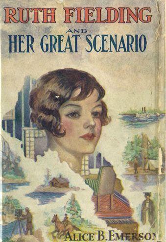 Ruth Fielding and Her Great Scenario - Mildred Wirt Benson