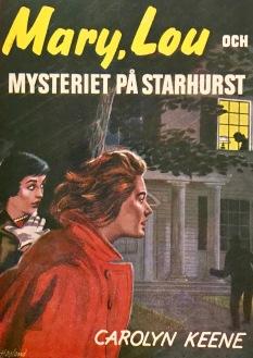 Mary, Lou och mysteriet på Starhurst