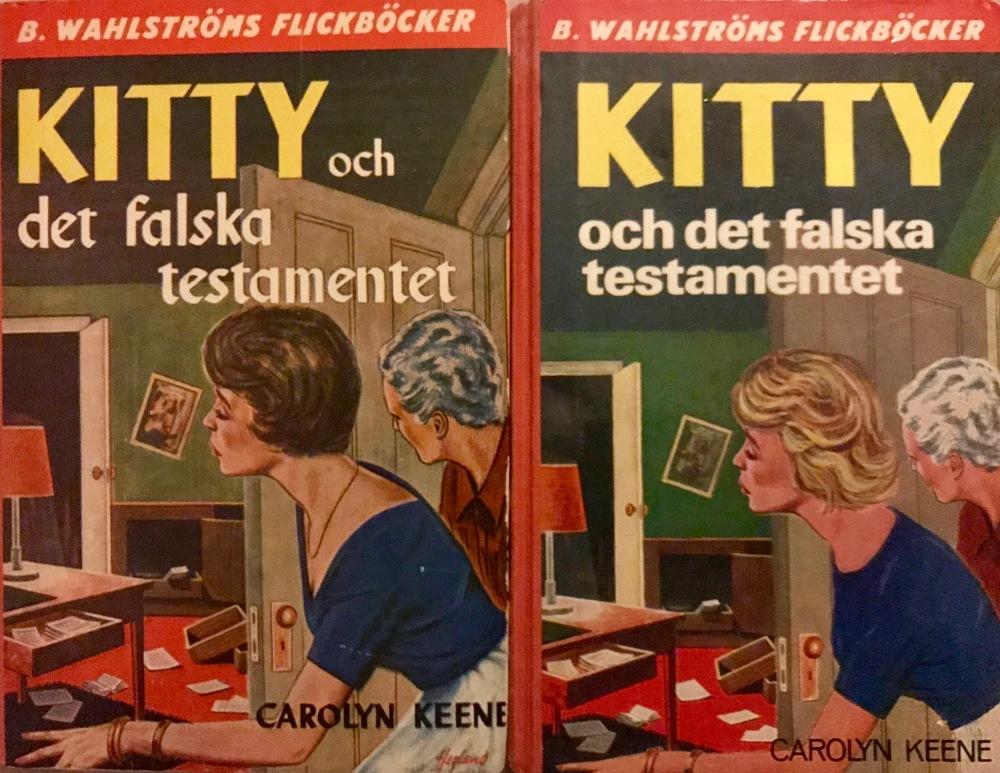 Kitty och det falska testamentet med två liknande men olika omslag.