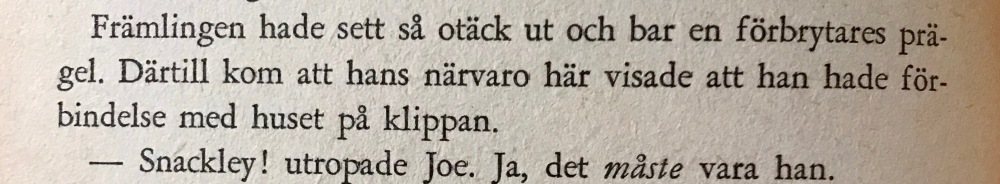 Ett exempel på hur ytligt och stereotypt det kan vara i de tidiga böckerna.