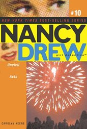 Uncivil Acts - Nancy Drew Girl Detective