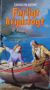 Farlig Krydstogt - Carolyn Keene